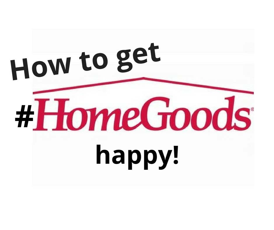 Tips for Shopping at HomeGoods Like a Pro - For the Love of HomeGoods