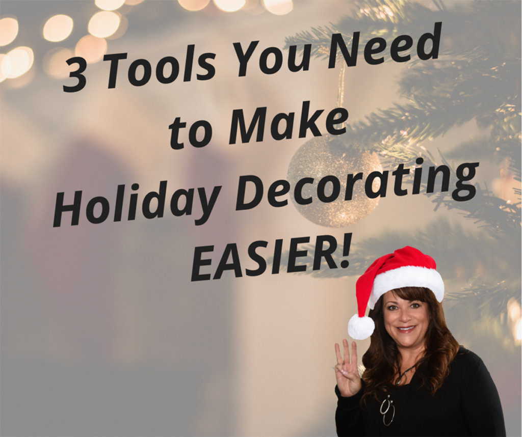 3 Tools you need to make your holiday decorating EASIER - Details Full Service Interiors