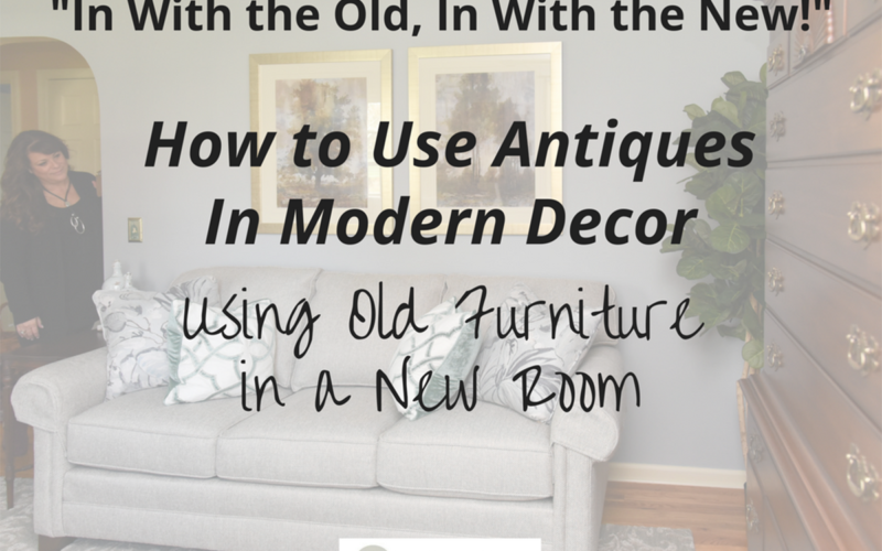 How to Use Antiques in Modern Decor<br><h3> Using Old Furniture in a New Room – Part 1</h3>