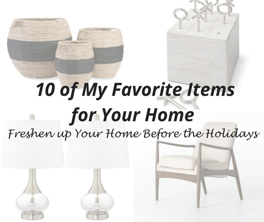 10 Of My Favorite Items For Your Home   Details Full Service Interiors    Monson Interior